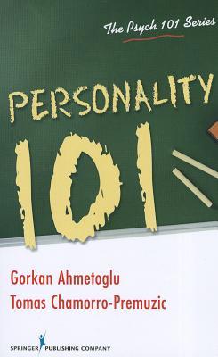 Personality 101 By Ahmetoglu, Gorkan/ Ahmetoglu, G++rkan